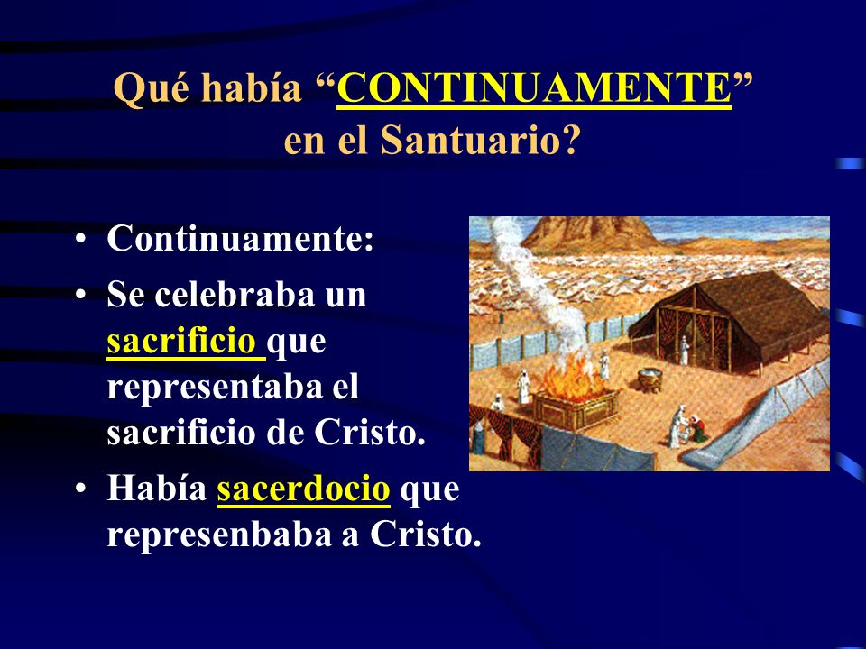 Qué había CONTINUAMENTE en el Santuario