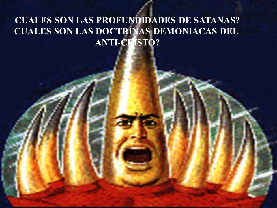 CUALES SON LAS PROFUNDIDADES DE SATANAS