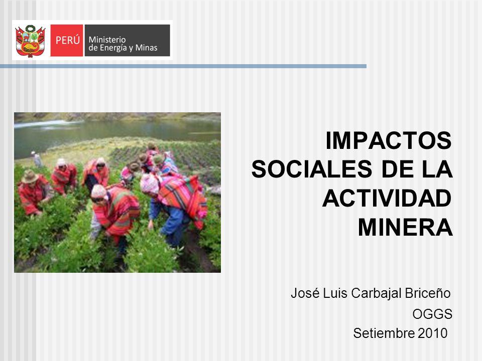 IMPACTOS SOCIALES DE LA ACTIVIDAD MINERA