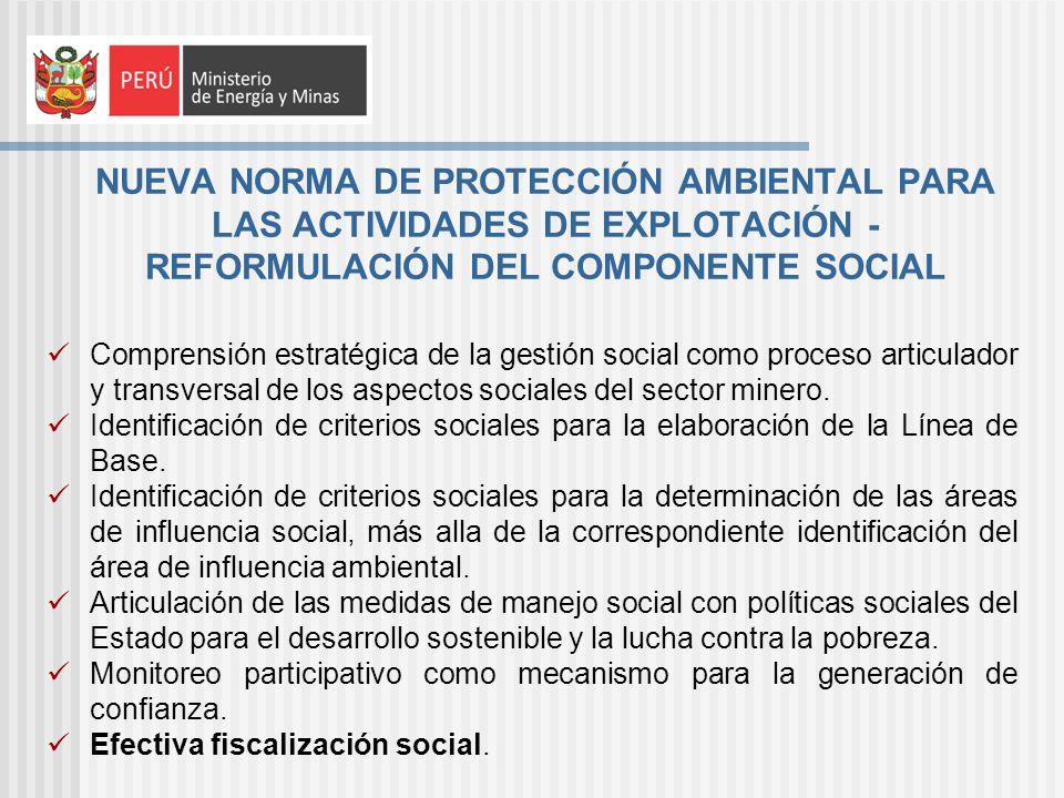 NUEVA NORMA DE PROTECCIÓN AMBIENTAL PARA LAS ACTIVIDADES DE EXPLOTACIÓN - REFORMULACIÓN DEL COMPONENTE SOCIAL