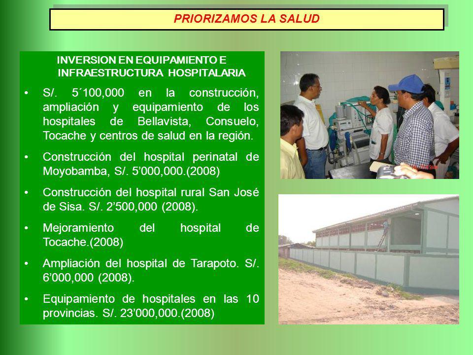 INVERSION EN EQUIPAMIENTO E INFRAESTRUCTURA HOSPITALARIA