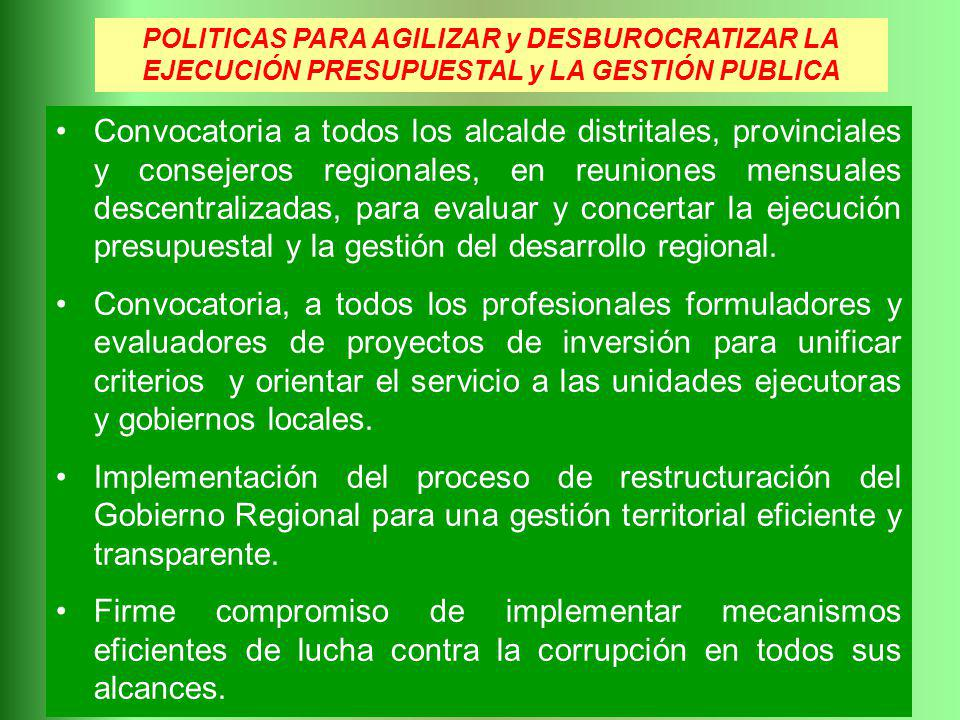 POLITICAS PARA AGILIZAR y DESBUROCRATIZAR LA EJECUCIÓN PRESUPUESTAL y LA GESTIÓN PUBLICA