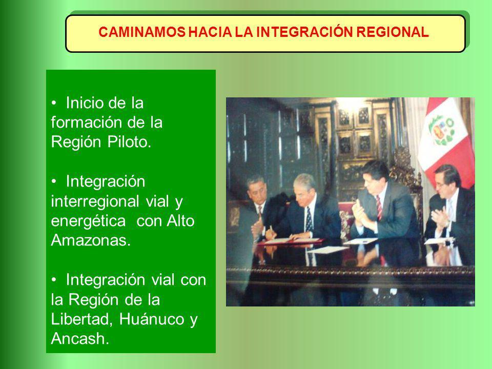 CAMINAMOS HACIA LA INTEGRACIÓN REGIONAL