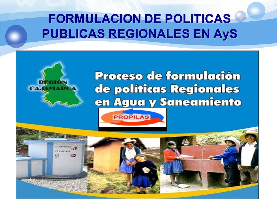 FORMULACION DE POLITICAS PUBLICAS REGIONALES EN AyS