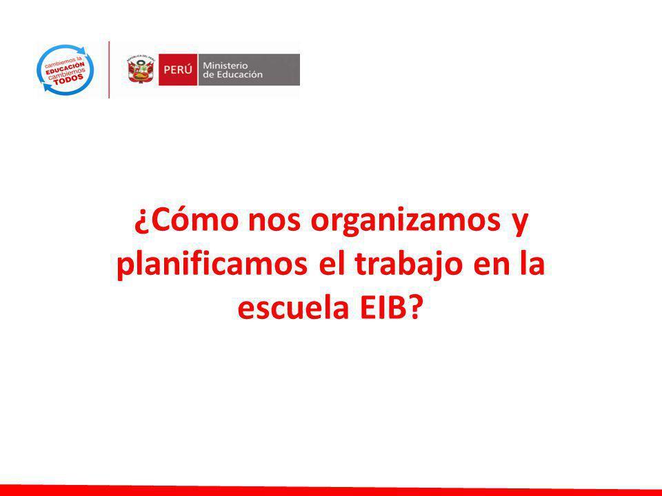 ¿Cómo nos organizamos y planificamos el trabajo en la escuela EIB