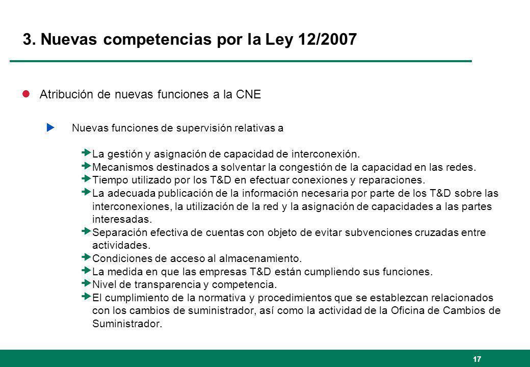 3. Nuevas competencias por la Ley 12/2007