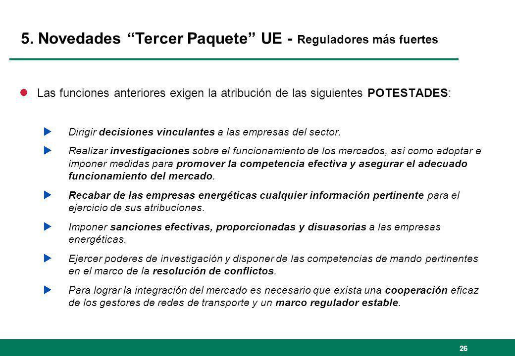 5. Novedades Tercer Paquete UE - Reguladores más fuertes