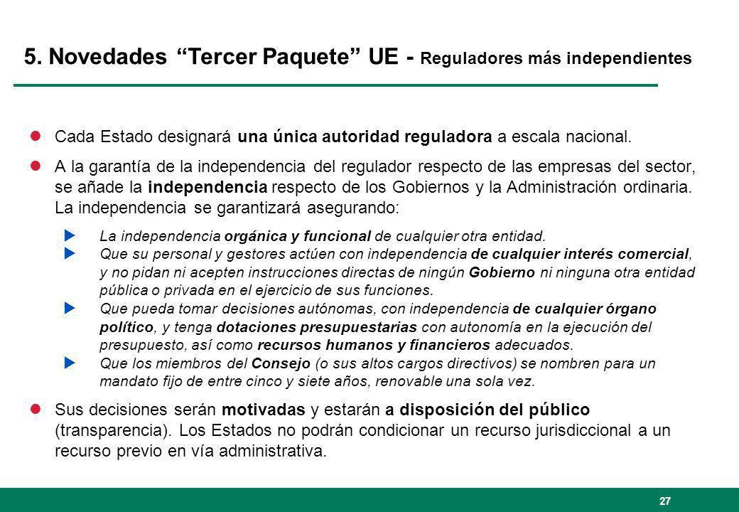 5. Novedades Tercer Paquete UE - Reguladores más independientes