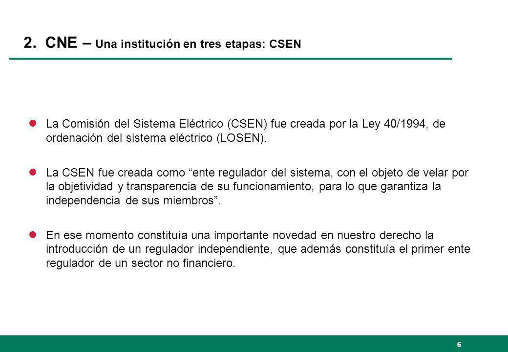 2. CNE – Una institución en tres etapas: CSEN