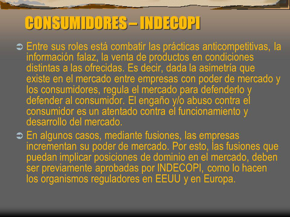 CONSUMIDORES – INDECOPI