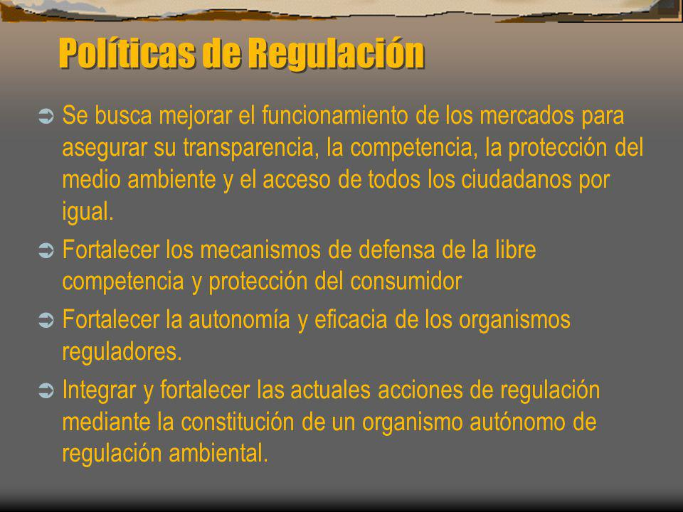 Políticas de Regulación
