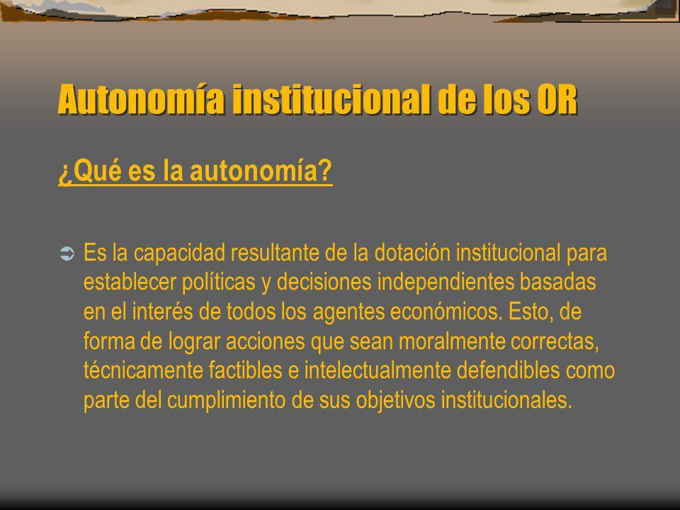Autonomía institucional de los OR
