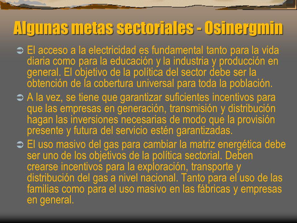 Algunas metas sectoriales - Osinergmin