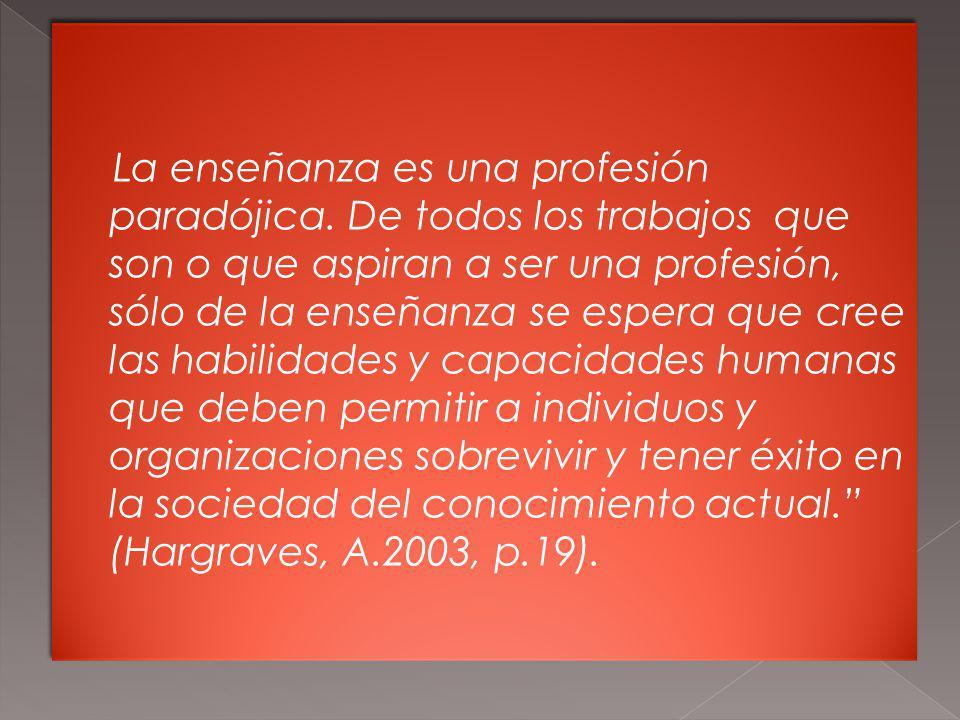 La enseñanza es una profesión paradójica
