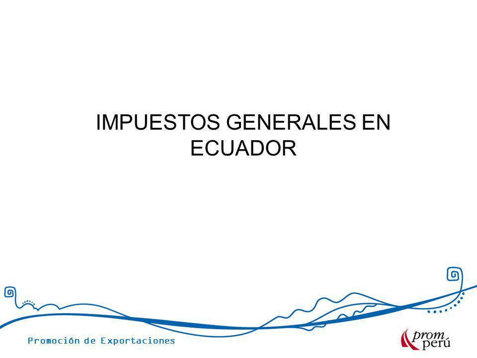 IMPUESTOS GENERALES EN ECUADOR