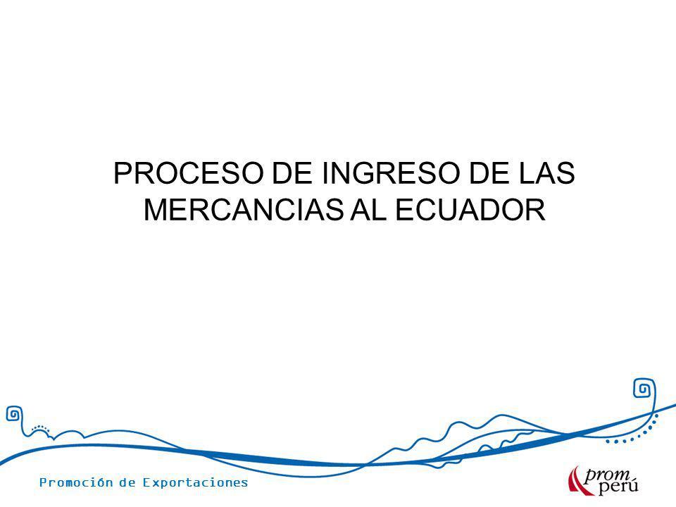 PROCESO DE INGRESO DE LAS MERCANCIAS AL ECUADOR