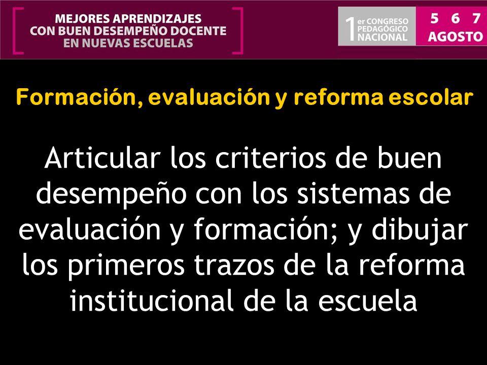 Formación, evaluación y reforma escolar
