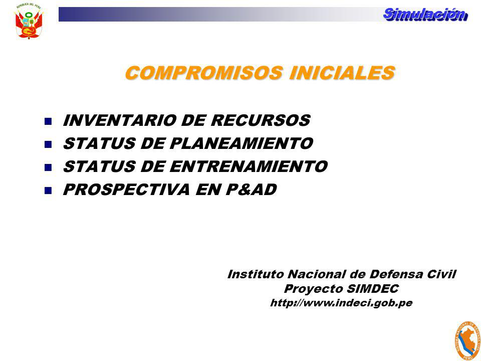 COMPROMISOS INICIALES Instituto Nacional de Defensa Civil