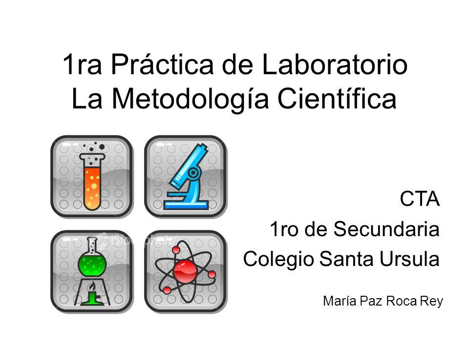 1ra Práctica de Laboratorio La Metodología Científica