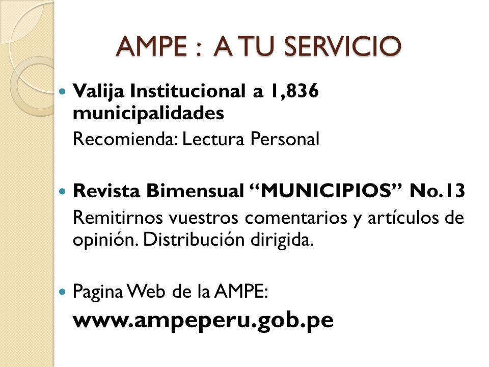 AMPE : A TU SERVICIO Valija Institucional a 1,836 municipalidades