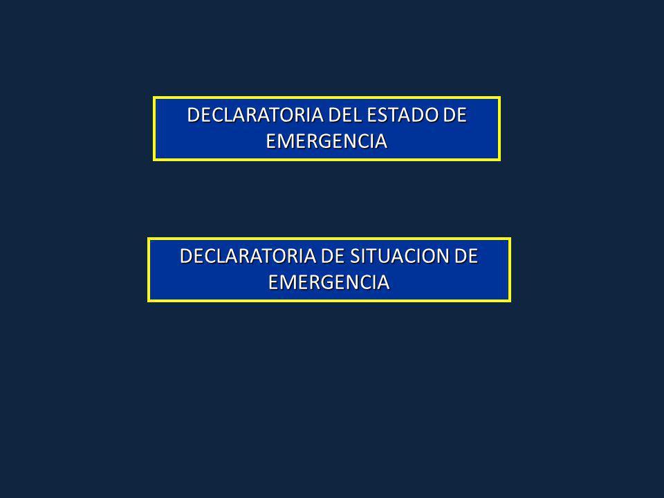 DECLARATORIA DEL ESTADO DE EMERGENCIA