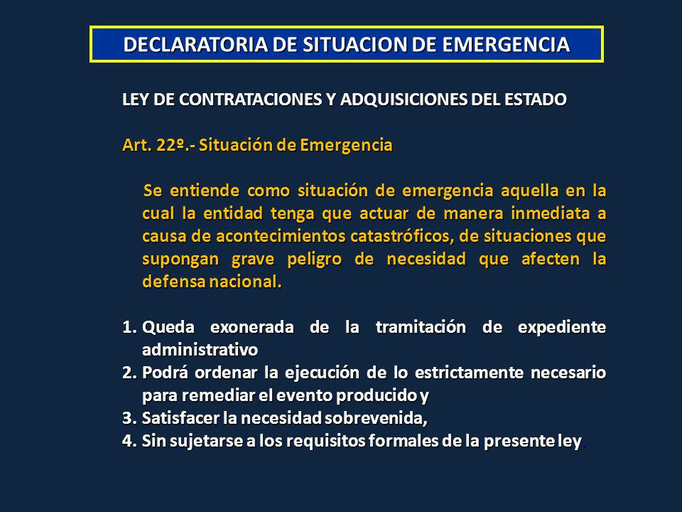 DECLARATORIA DE SITUACION DE EMERGENCIA