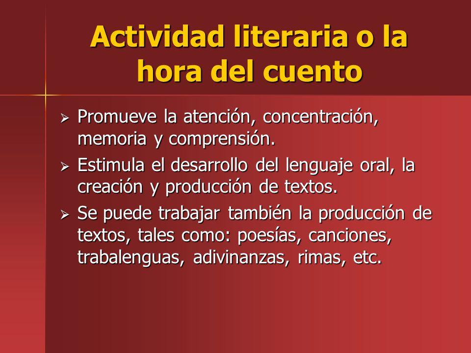 Actividad literaria o la hora del cuento