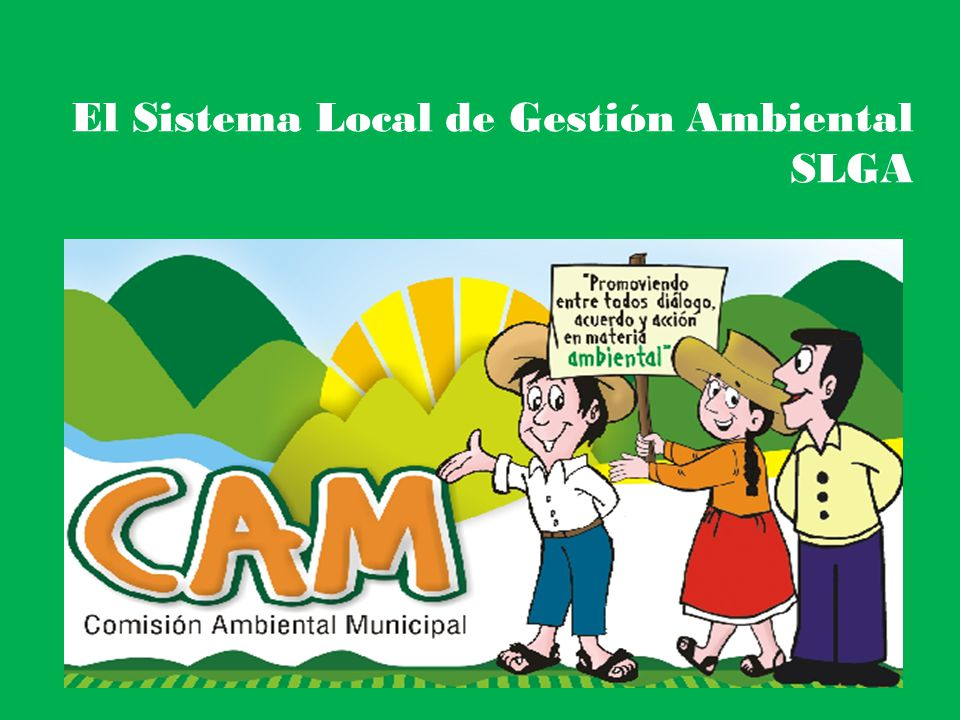 El Sistema Local de Gestión Ambiental SLGA