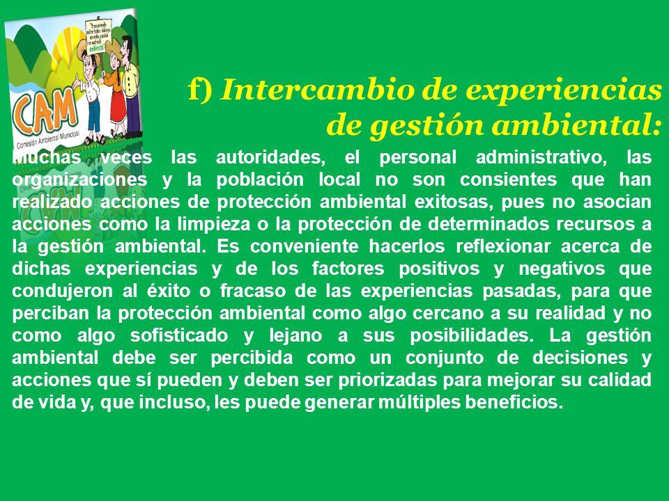 f) Intercambio de experiencias de gestión ambiental: