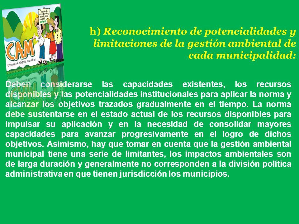 h) Reconocimiento de potencialidades y limitaciones de la gestión ambiental de cada municipalidad: