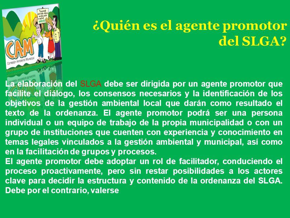 ¿Quién es el agente promotor del SLGA