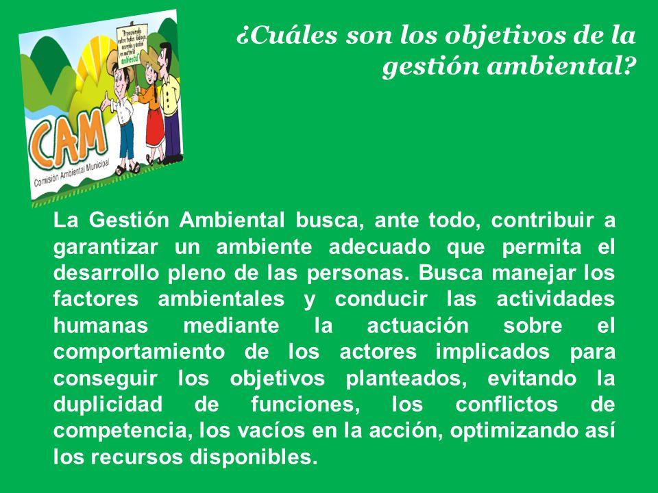¿Cuáles son los objetivos de la gestión ambiental