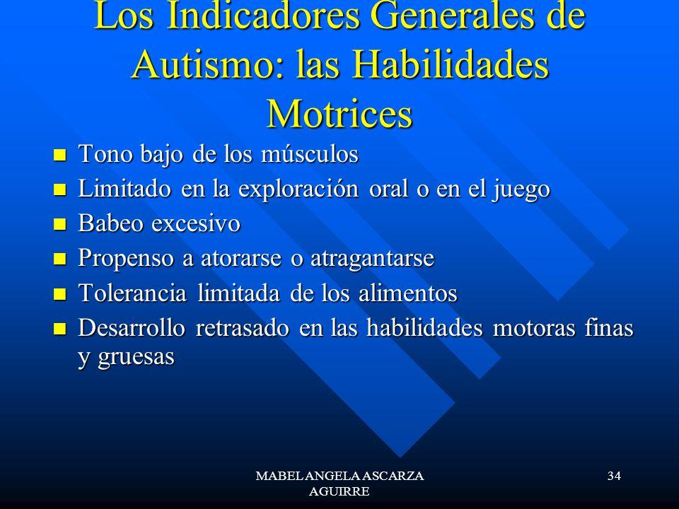 Los Indicadores Generales de Autismo: las Habilidades Motrices