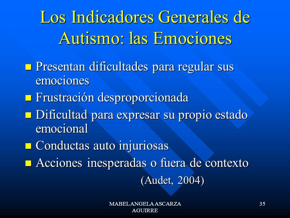 Los Indicadores Generales de Autismo: las Emociones