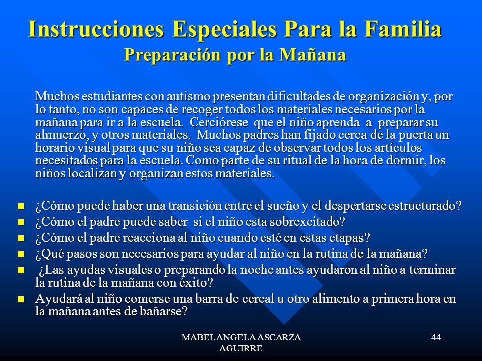 Instrucciones Especiales Para la Familia Preparación por la Mañana