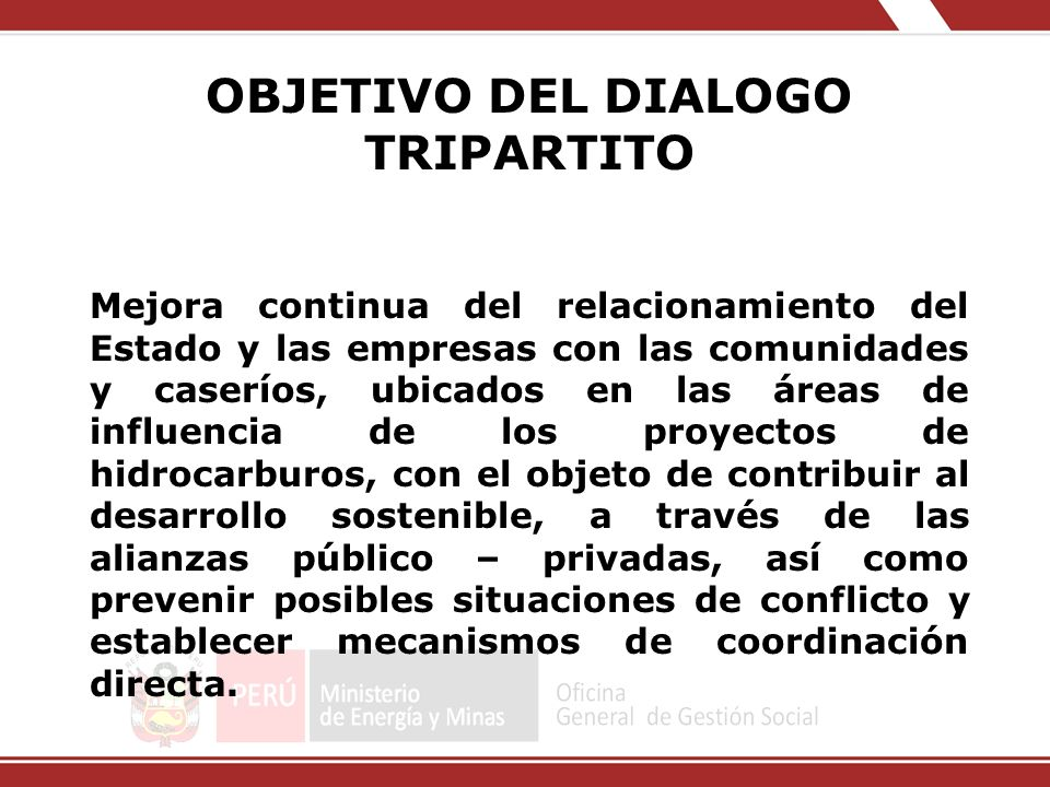 OBJETIVO DEL DIALOGO TRIPARTITO