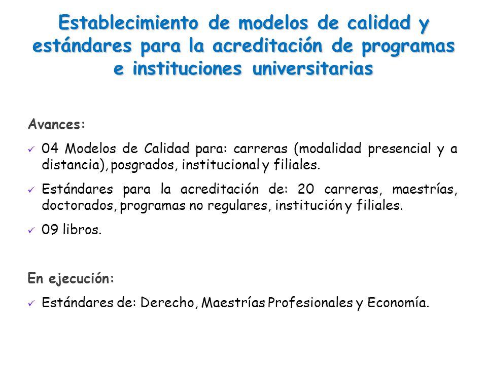 Establecimiento de modelos de calidad y estándares para la acreditación de programas e instituciones universitarias