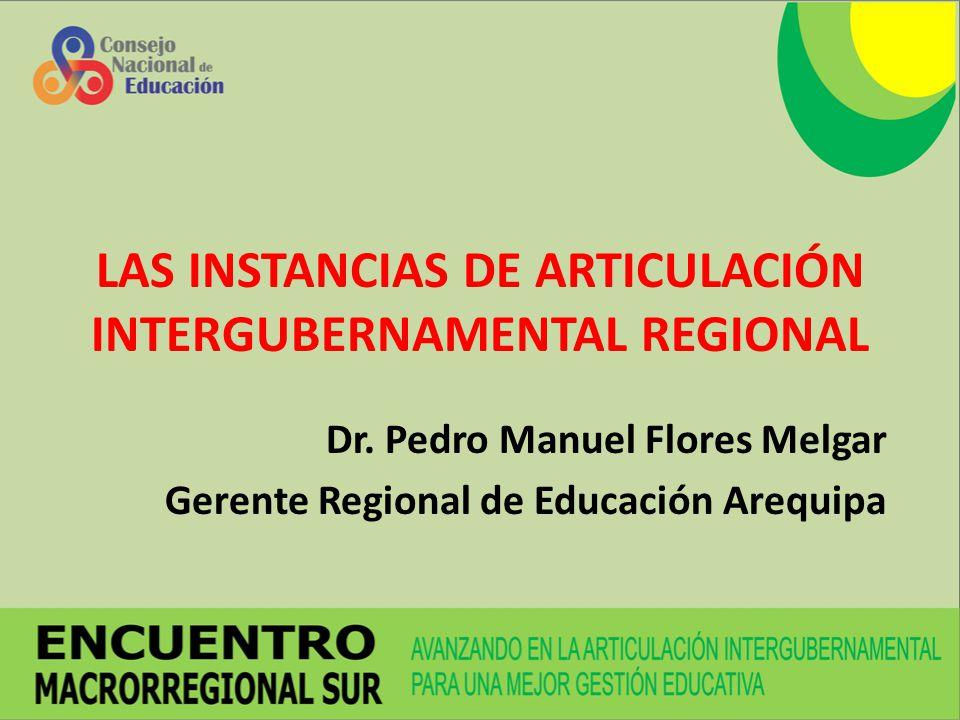 LAS INSTANCIAS DE ARTICULACIÓN INTERGUBERNAMENTAL REGIONAL