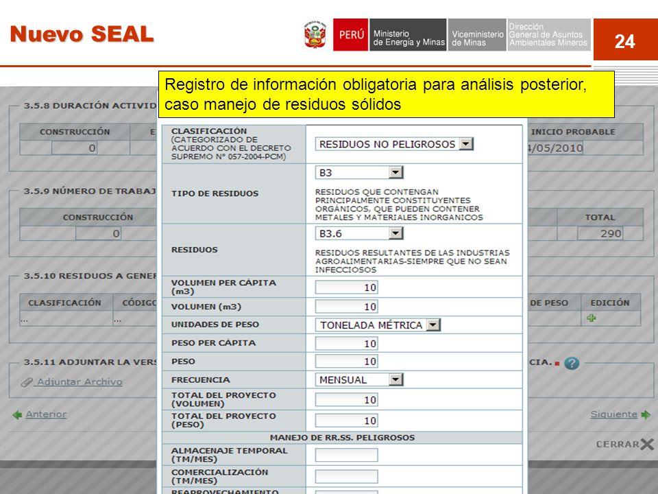 Nuevo SEAL Registro de información obligatoria para análisis posterior, caso manejo de residuos sólidos.