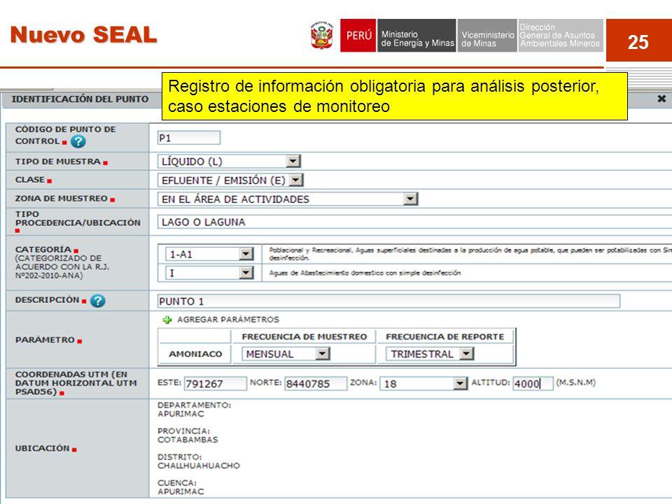 Nuevo SEAL Registro de información obligatoria para análisis posterior, caso estaciones de monitoreo.