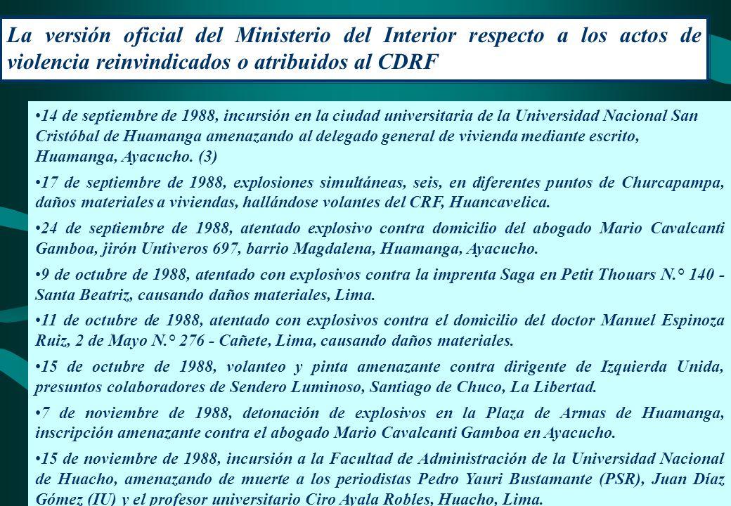 La versión oficial del Ministerio del Interior respecto a los actos de violencia reinvindicados o atribuidos al CDRF