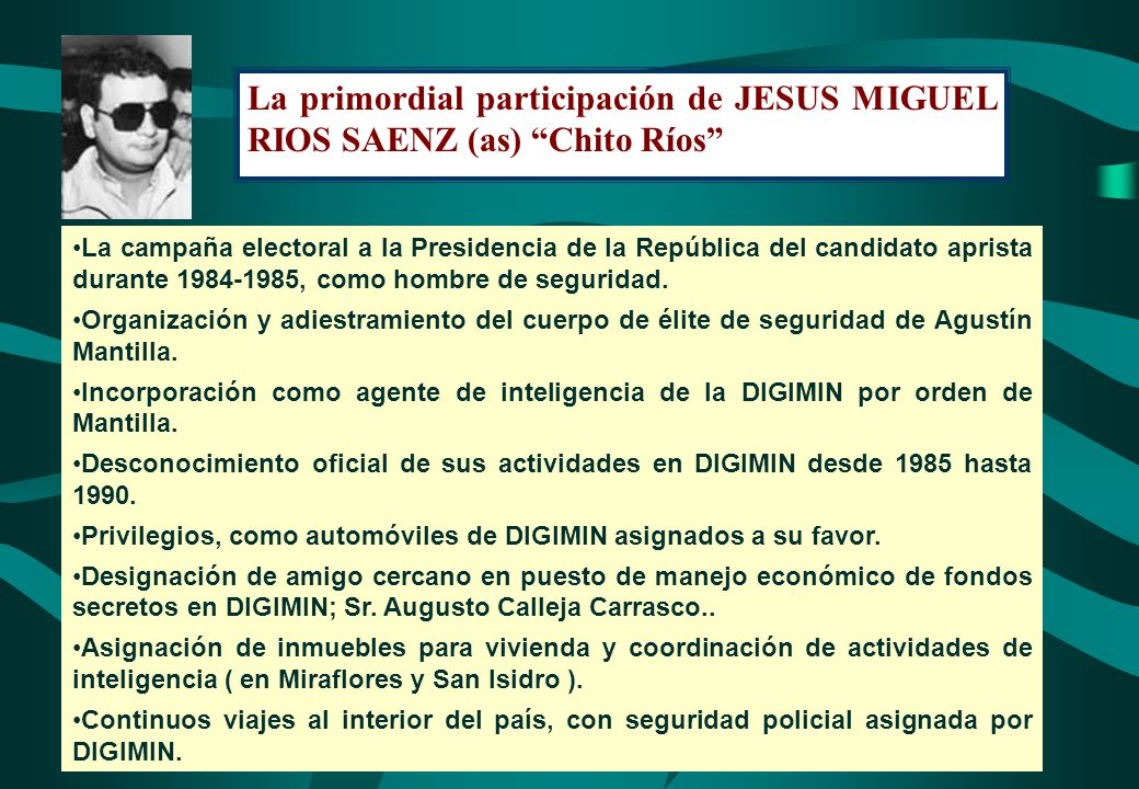 La primordial participación de JESUS MIGUEL RIOS SAENZ (as) Chito Ríos