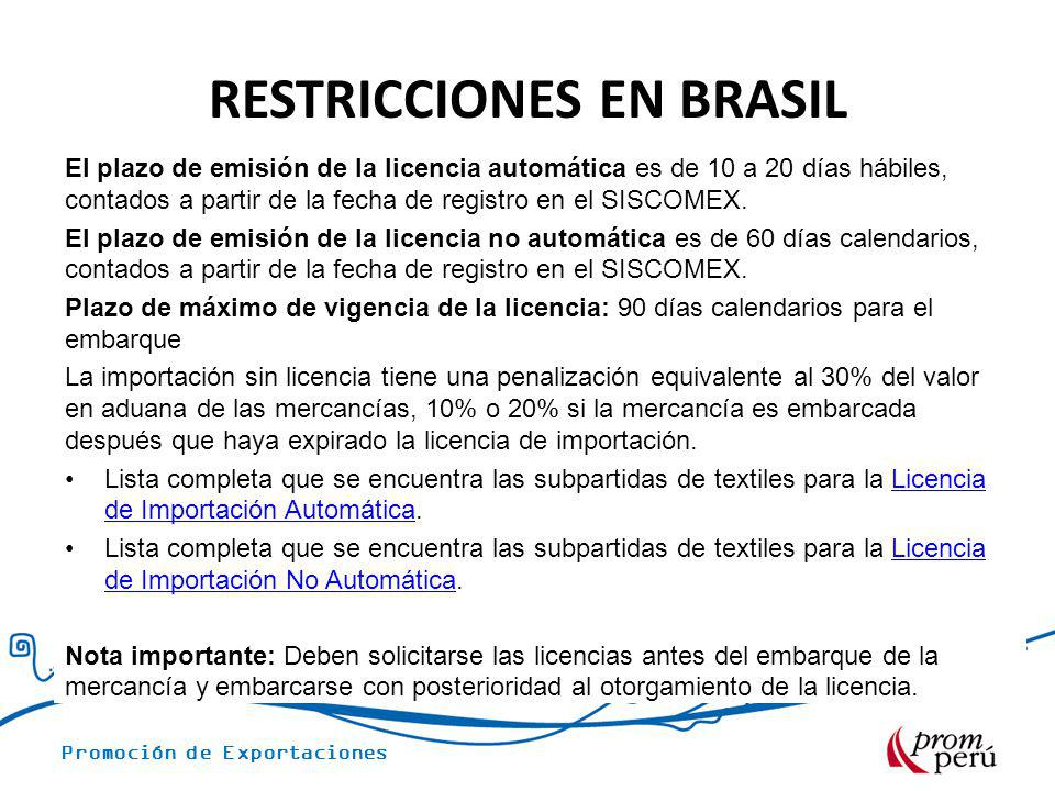 RESTRICCIONES EN BRASIL