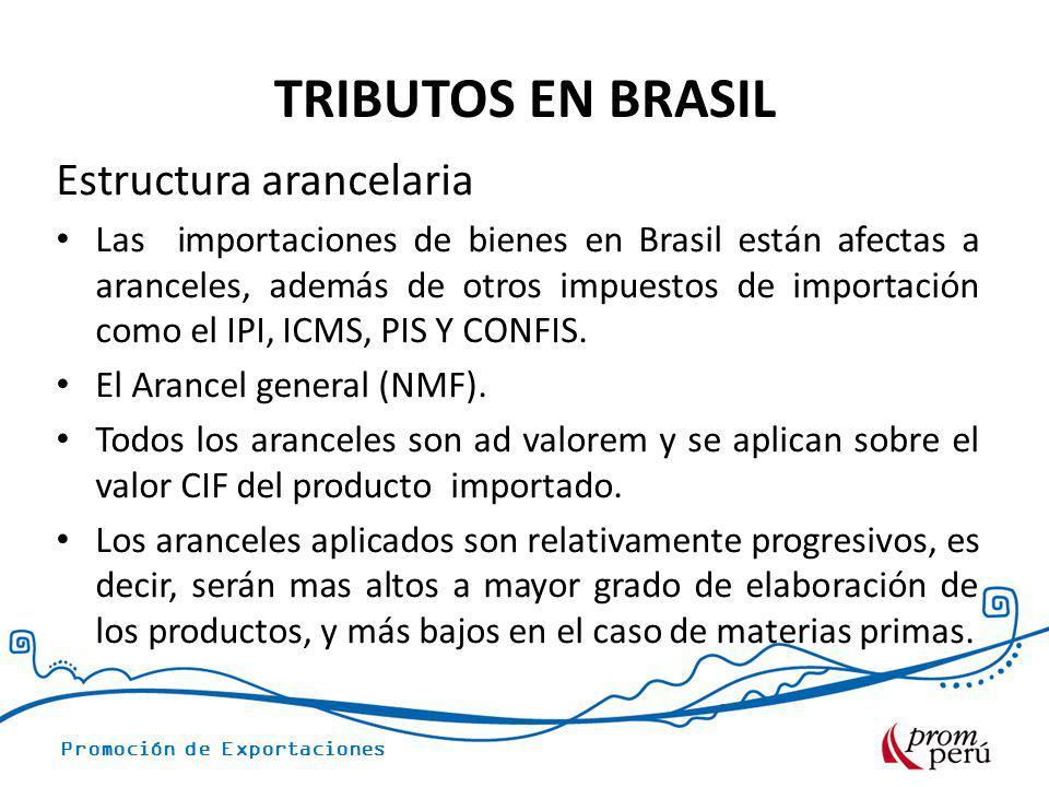 TRIBUTOS EN BRASIL Estructura arancelaria