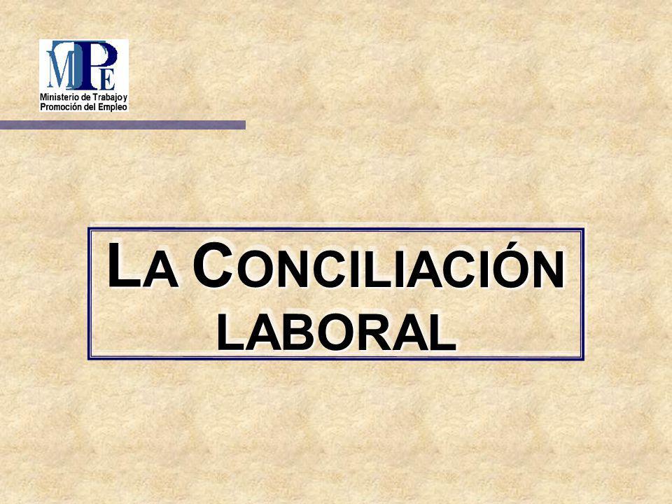 LA CONCILIACIÓN LABORAL
