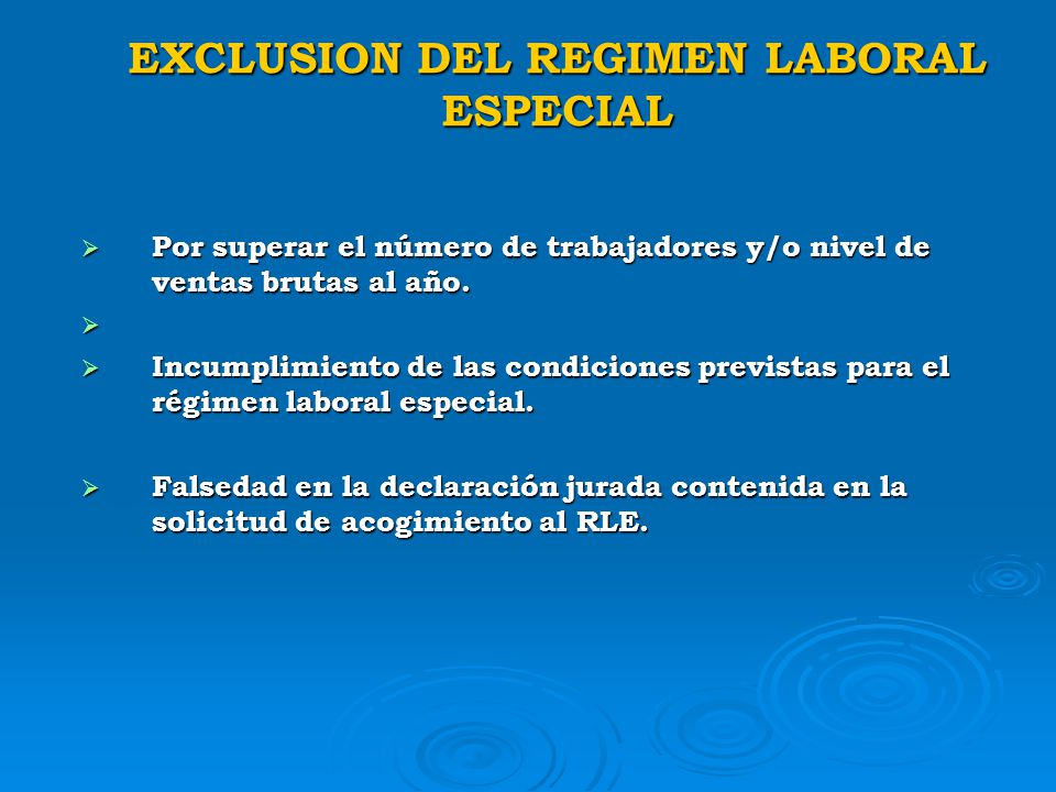 EXCLUSION DEL REGIMEN LABORAL ESPECIAL