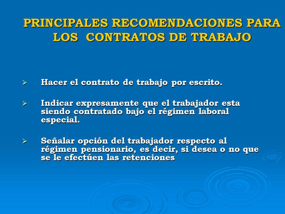 PRINCIPALES RECOMENDACIONES PARA LOS CONTRATOS DE TRABAJO