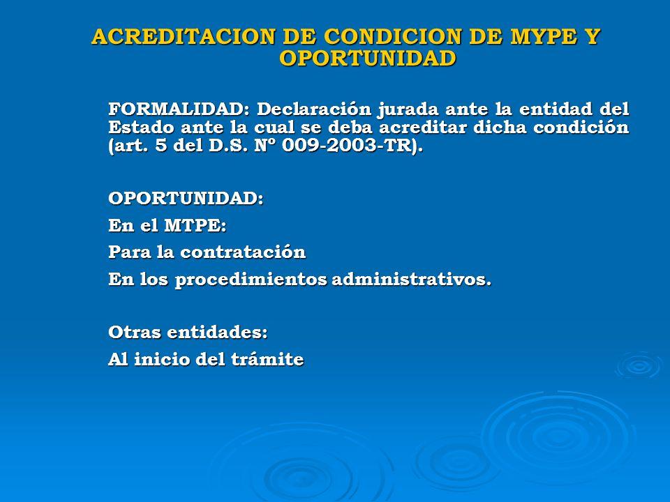 ACREDITACION DE CONDICION DE MYPE Y OPORTUNIDAD