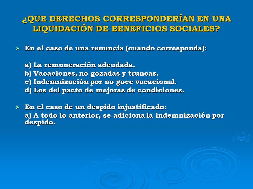 ¿QUE DERECHOS CORRESPONDERÍAN EN UNA LIQUIDACIÓN DE BENEFICIOS SOCIALES