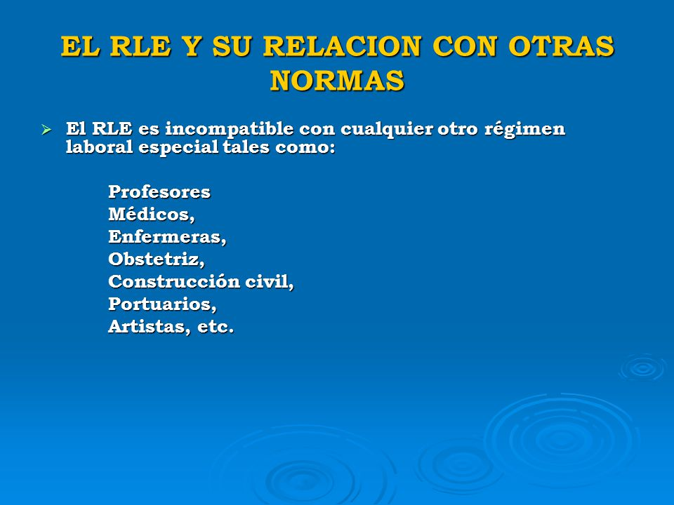 EL RLE Y SU RELACION CON OTRAS NORMAS
